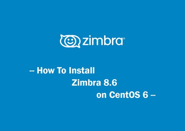 How To Install Zimbra 8 6 on CentOS 6 | VPS House Blog