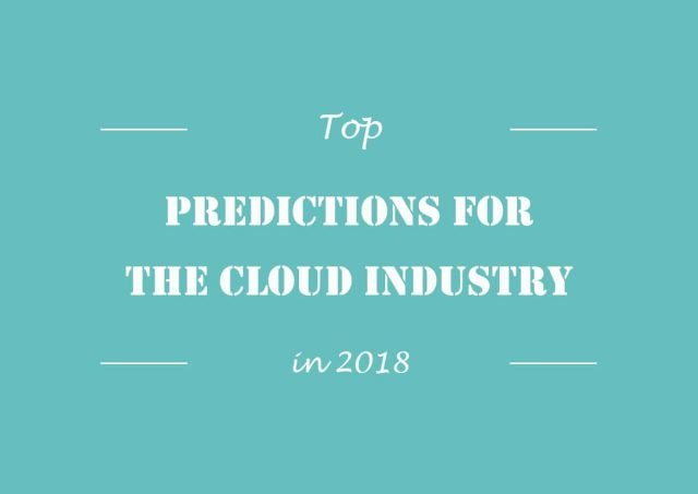 Top Predictions for the Cloud Industry in 2018 | VPS House Blog